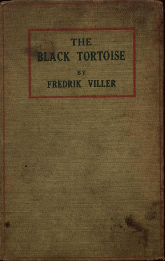 The Black Tortoise Being the Strange Story of Old Frick's Diamond