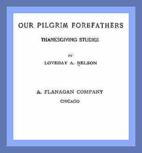 Our Pilgrim Forefathers Thanksgiving Studies