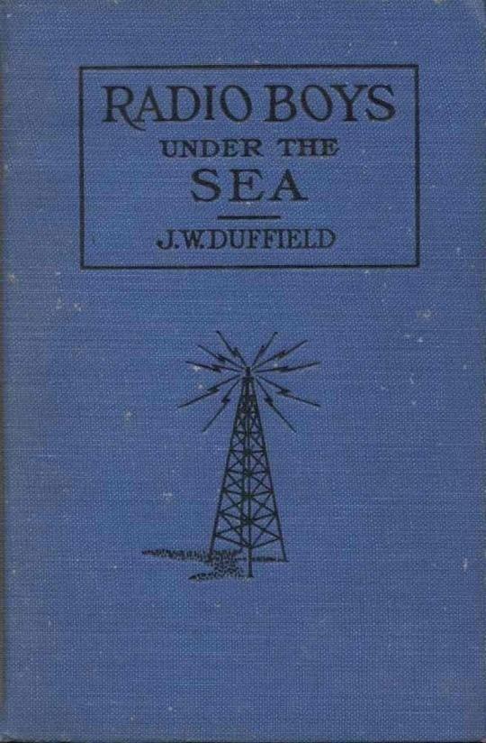 The Radio Boys Under the Sea; or, The Hunt for Sunken Treasure