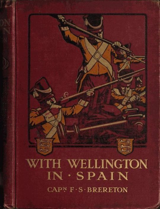 With Wellington in Spain: A Story of the Peninsula