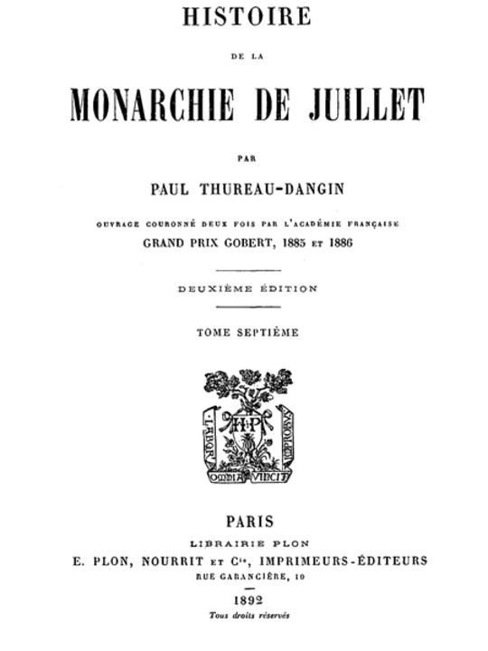 Histoire de la Monarchie de Juillet (Volume 7 / 7)