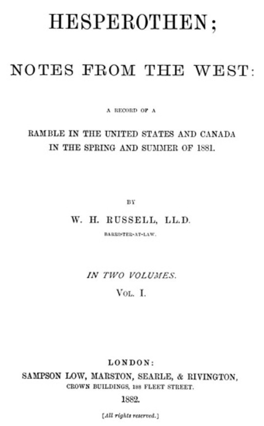 Hesperothen; Notes from the West, Vol. 1 (of 2) A Record of a Ramble in the United States and Canada in the Spring and Summer of 1881
