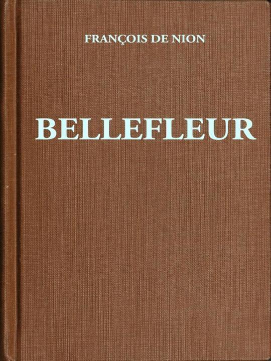 Bellefleur Roman d'un comédien au XVIIe siècle