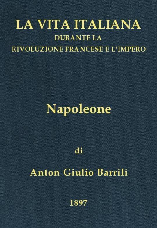 Napoleone La vita italiana durante la Rivoluzione francese e l'Impero