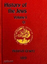 History of the Jews, Vol. I (of 6)