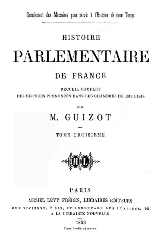 Histoire parlementaire de France, Volume III Recueil complet des discours prononcés dans les chambres de 1819 à 1848