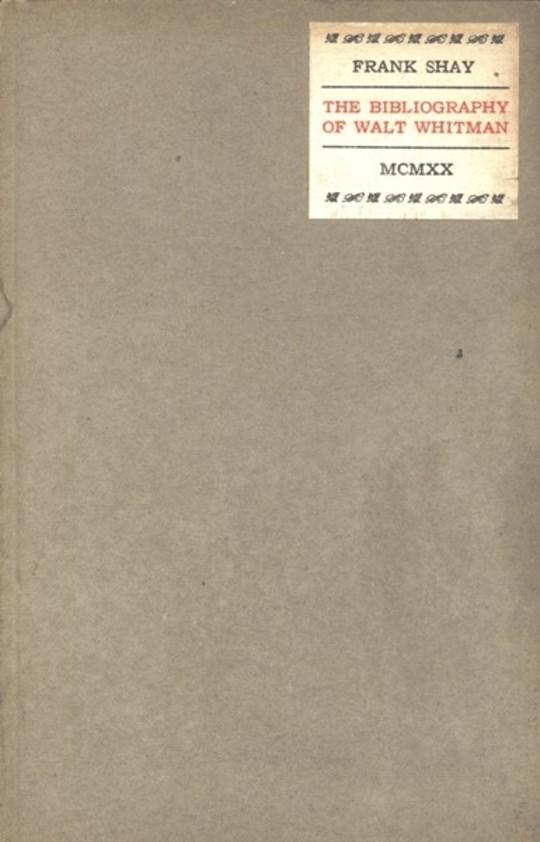 The Bibliography of Walt Whitman