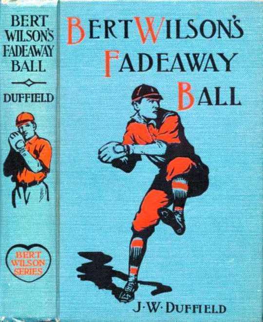 Bert Wilson's Fadeaway Ball