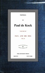 Paul and His Dog, v.2 (Novels of Paul de Kock Volume XIV)