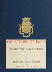The Stones of Paris in History and Letters, Volume II (of 2)
