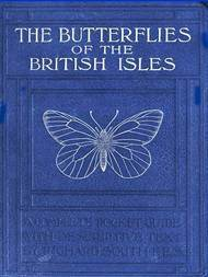 The Butterflies of the British Isles