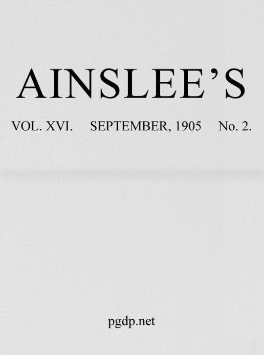 Ainslee's magazine, Volume 16, No. 2, September, 1905