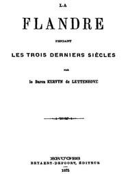 La Flandre pendant des trois derniers siècles