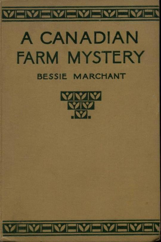 A Canadian Farm Mystery Or, Pam the Pioneer