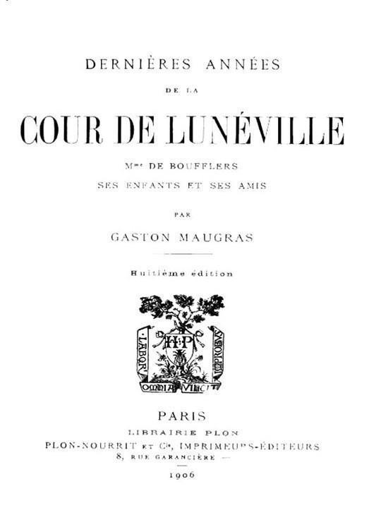 Dernières Années de la Cour de Lunéville Mme de Boufflers, ses enfants et ses amis