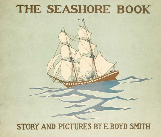 The Seashore Book Bob and Betty's Summer with Captain Hawes