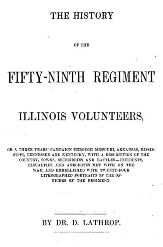 The History of the Fifty-ninth Regiment Illinois Volunteers