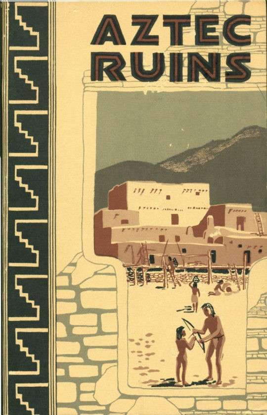 Aztec Ruins National Monument—New Mexico NPS Historical Handbook No. 36, 1962