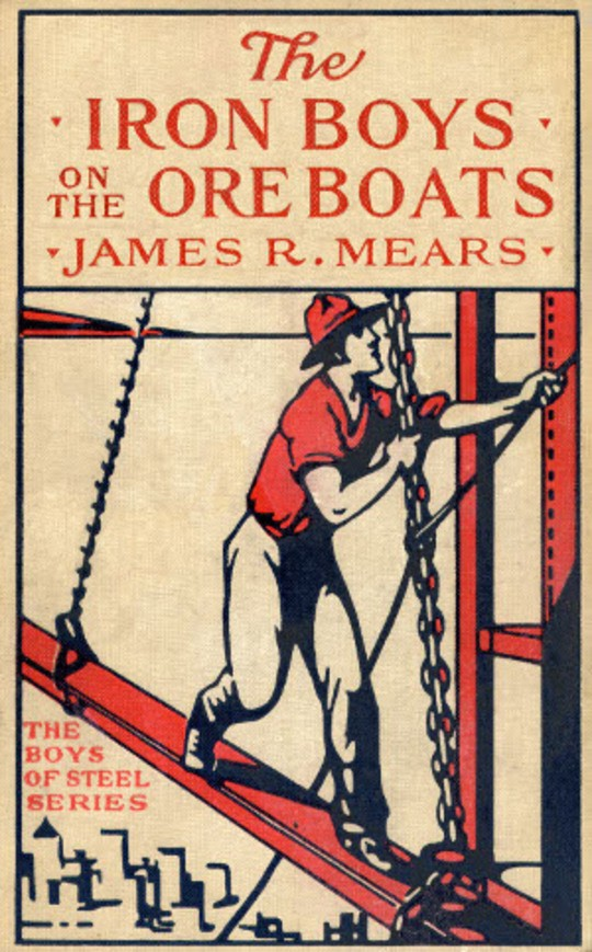 The Iron Boys on the Ore Boats or, Roughing It on the Great Lakes