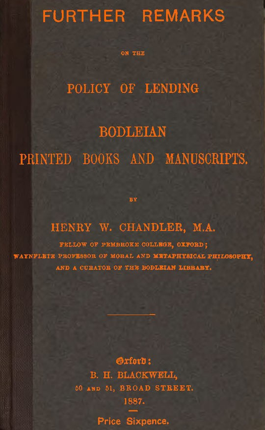 Further remarks on the policy of lending Bodleian printed books and manuscripts