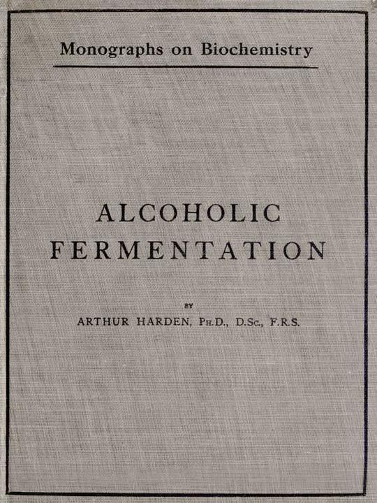 Alcoholic Fermentation Second Edition, 1914