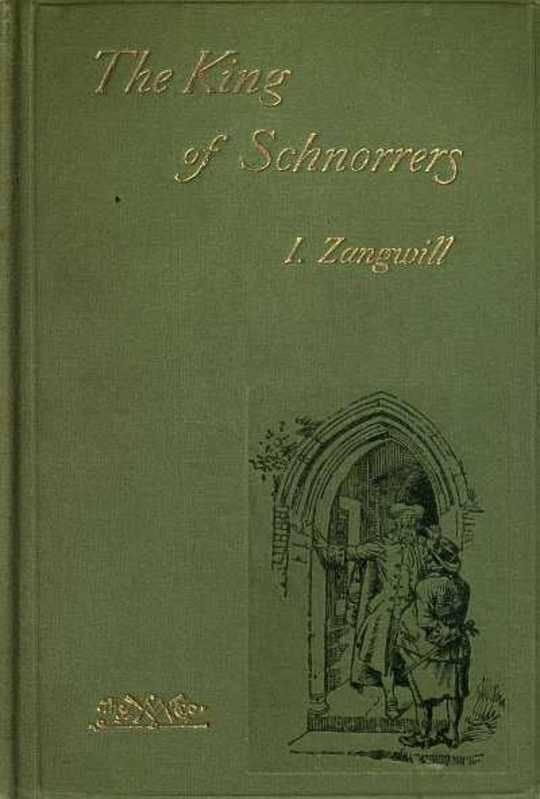 The King of Schnorrers Grotesques and Fantasies