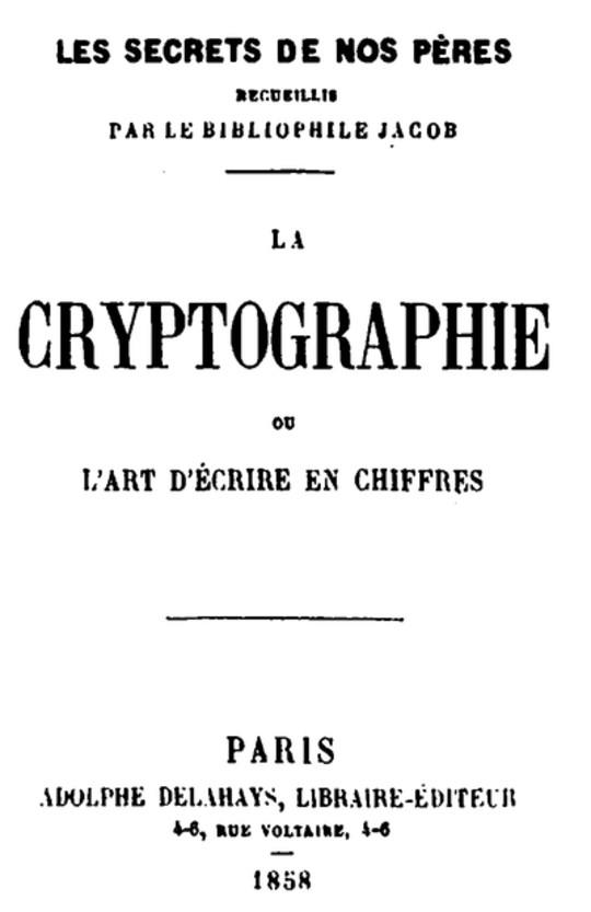 La Cryptographie ou l'art d'écrire en chiffres