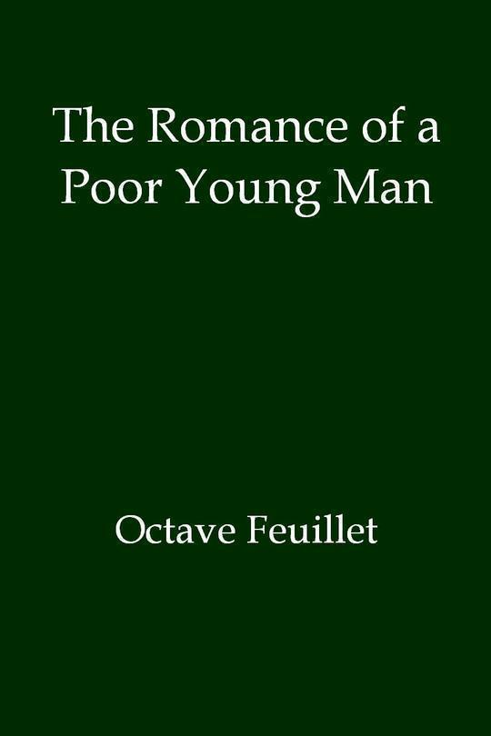 The Romance of a Poor Young Man