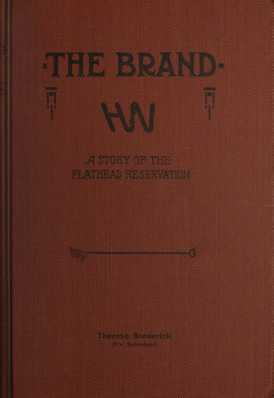 The Brand A Tale of the Flathead Reservation