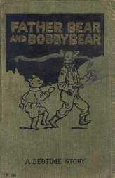 Father Bear and Bobby Bear