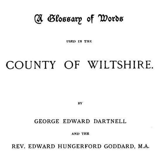A Glossary of Words used in the Country of Wiltshire