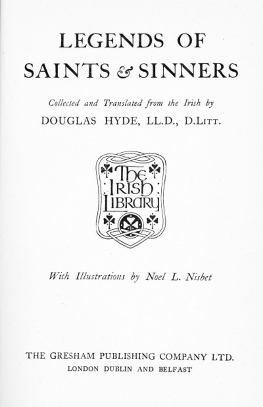 Legends of Saints & Sinners Collected and Translated from the Irish
