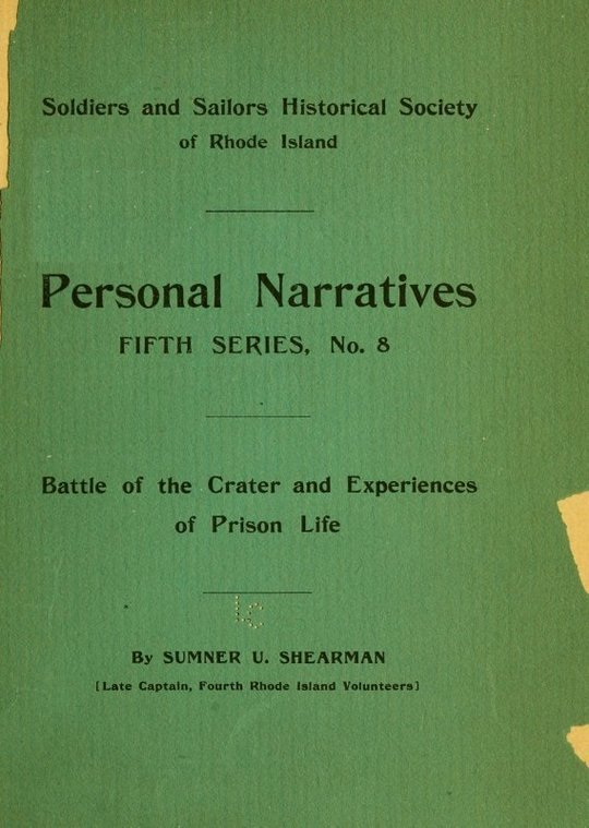 Battle of the Crater and Experiences of Prison Life