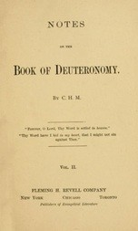 Notes on the Book of Deuteronomy, Volume I