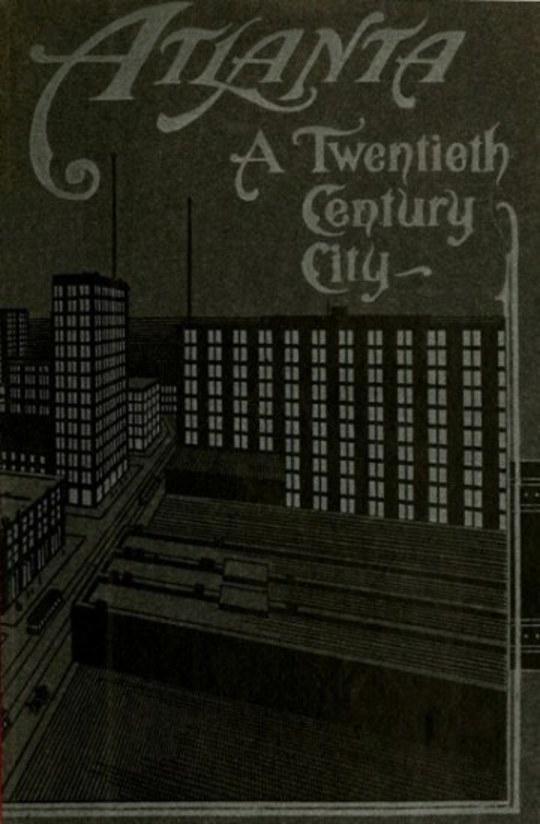 Atlanta: A Twentieth-Century City