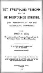 Het tweevoudig verbond contra de drievoudige Entente (het wereldconflict als een rechtsgeding behandeld)