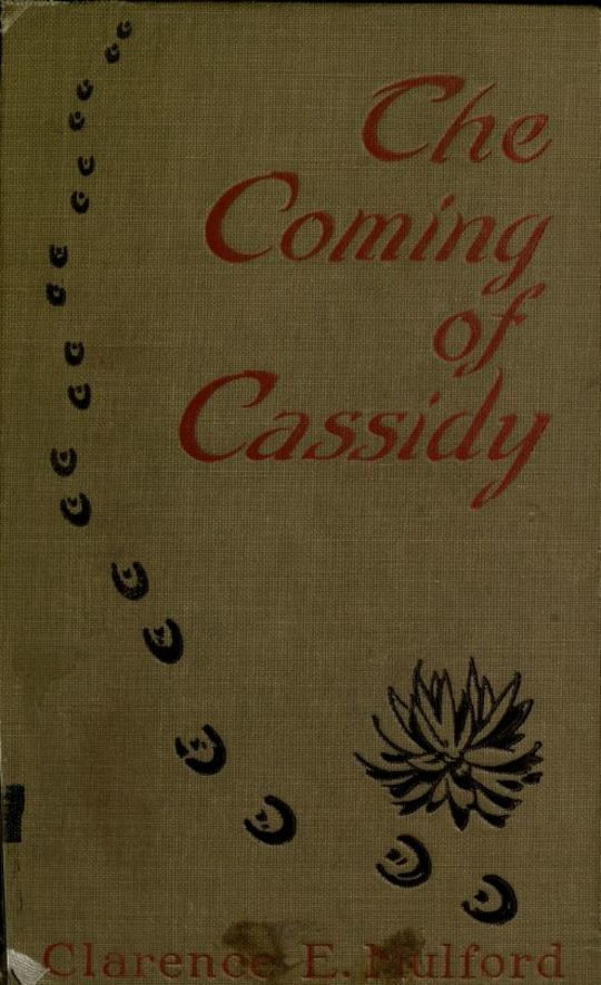 The Coming of Cassidy—And the Others