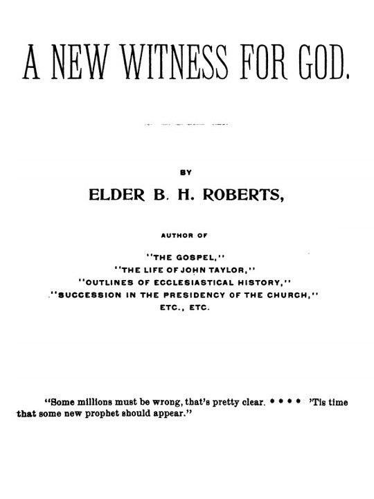 A New Witness for God (Volume 1 of 3)