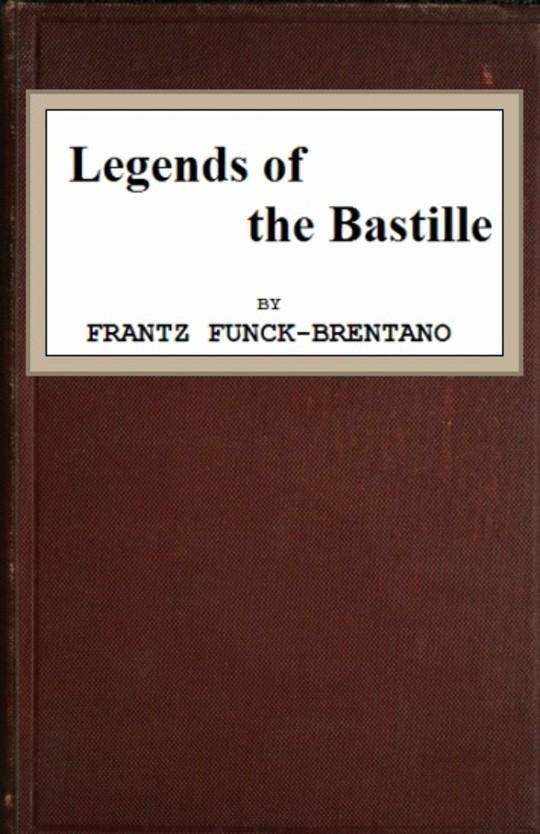 Legends of the Bastille
