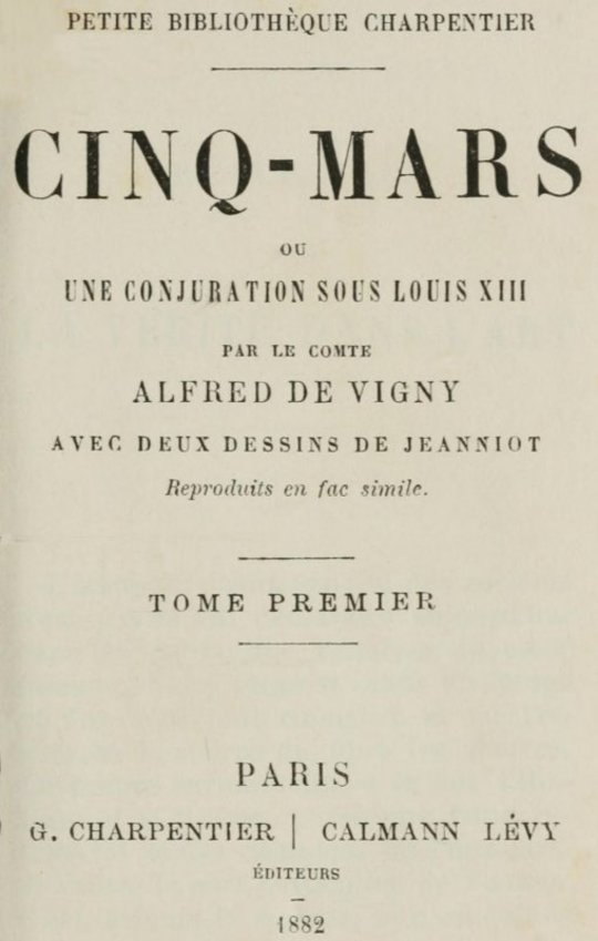 Cinq-Mars, (Tome I of 2) ou, Une conjuration sous Louis XIII