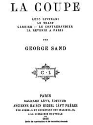 La Coupe; Lupo Liverani; Le Toast; Garnier; Le Contrebandier; La Rêverie à Paris