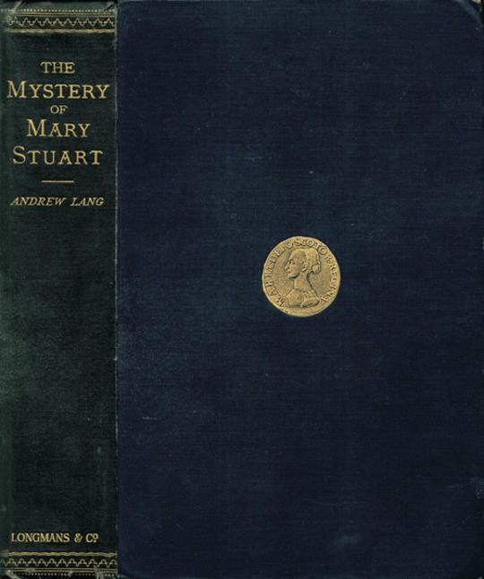 The Mystery of Mary Stuart