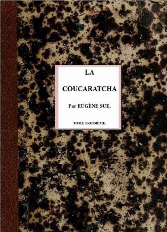 La coucaratcha (III/III)