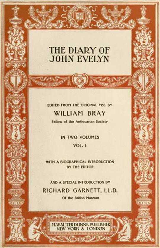 The Diary of John Evelyn (Vol 1 of 2)