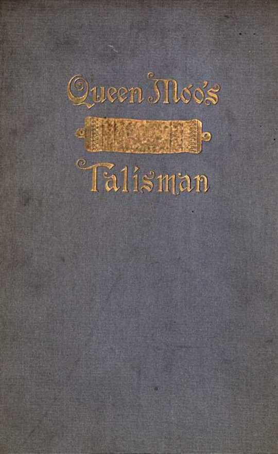 Queen Moo's Talisman The Fall of the Maya Empire