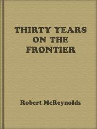 Thirty Years on the Frontier