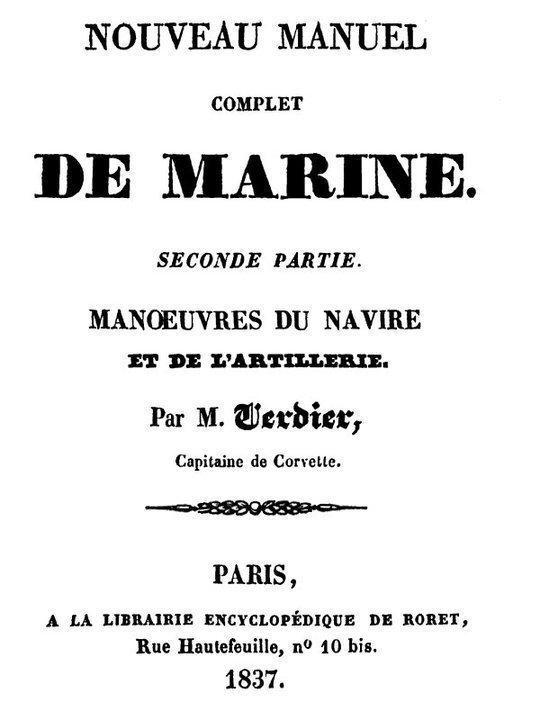 Nouveau manuel complet de marine seconde partie: manoeuvres