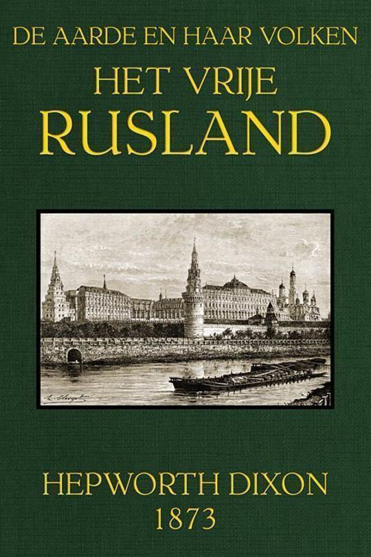 Het Vrije Rusland De Aarde en haar Volken, 1873