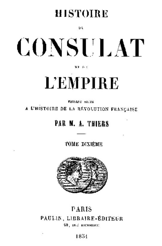 Histoire du Consulat et de l'Empire, (Vol. 10 / 20) faisant suite à l'Histoire de la Révolution Française
