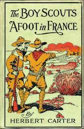 The Boy Scouts Afoot in France or, With the Red Cross Corps at the Marne